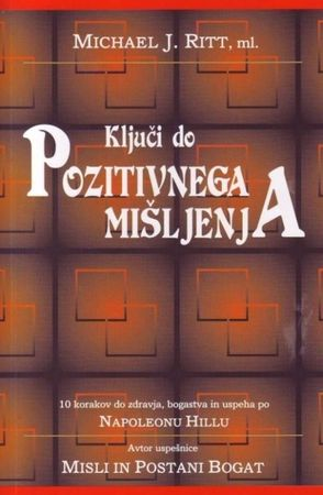 Michael J. Ritt, ml., Ključi do pozitivnega mišljenja