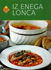 Good Food Magazine: Iz enega lonca