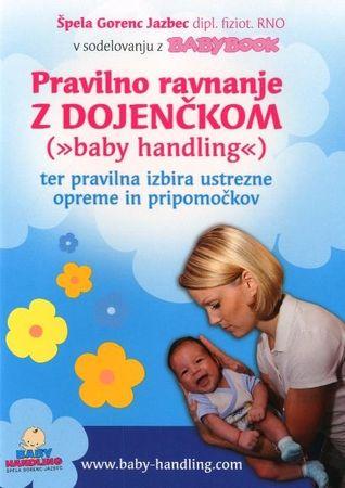 Špela Gorenc Jazbec. Pravilno ravnanje z dojenčkom, DVD