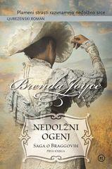 Brenda Joyce: Nedolžni ogenj, Saga o Braggovih, 1 del