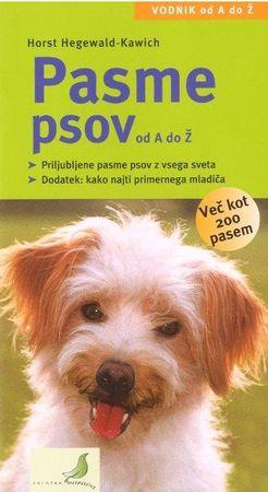 Horst Hegewald Kawich: Pasme psov od A do Ž (1.izdaja)