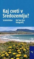 Peter in Ingrid Schonfelder: Kaj cveti v Sredozemlju?
