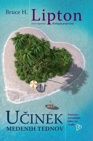 Bruce H. Lipton: Učinek medenih tednov
