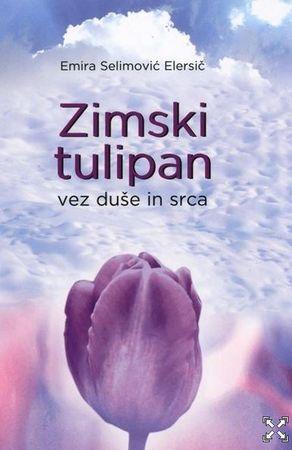 Emira Selimović Elersič: Zimski tulipan