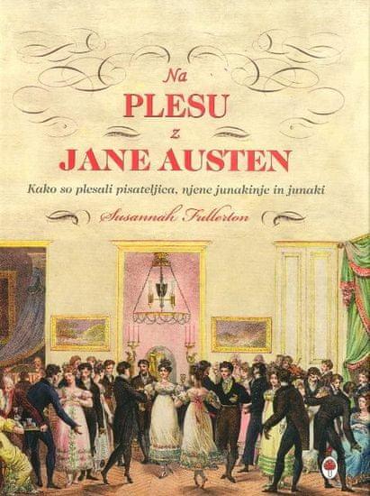 Susannah Fullerton: Na plesu z Jane Austen