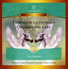 Teja Melinc: Priročnik za uporabo orakeljskih kart