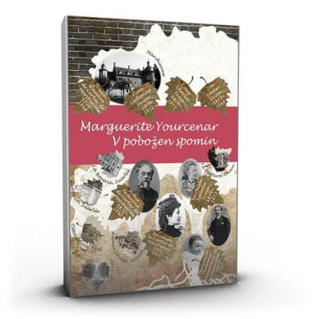 Marguerite Yourcenar: V pobožen spomin