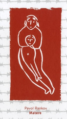 Pavol Rankov: Matere