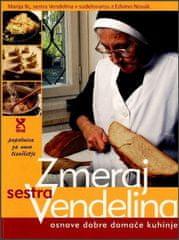 Marija Ilc, Edvina Novak: Zmeraj sestra Vendelina (broširana 2014)