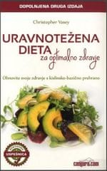 Christopher Vasey: Uravnotežena dieta za optimalno zdravje