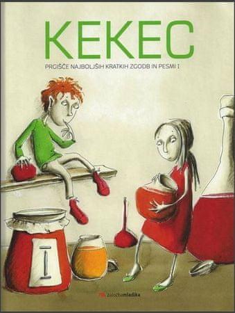 več avtorjev, Kekec, prgišče najboljših kratkih zgodb in pesmi 1.del