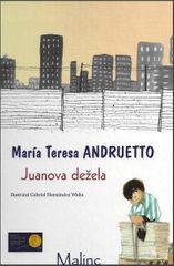 Maria Teresa Andruetto: Juanova dežela