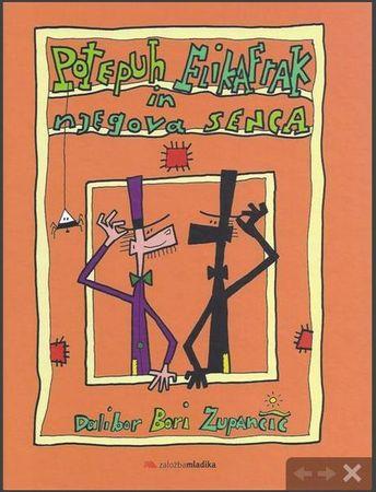 Dalibor Bori Zupančič: Potepuh Flikafrak in njegova senca