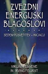 Virginia Essene in Irving Feurst: Zvezdni energijski blagoslovi