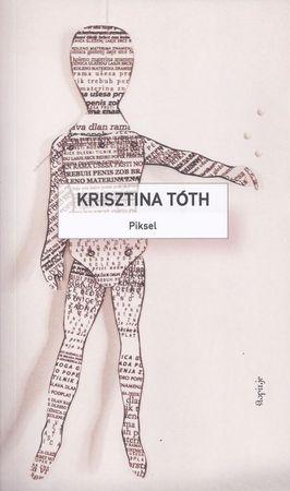Krisztina Tóoth: Piksel