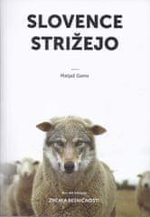 Matjaž Gams: Slovence strižejo