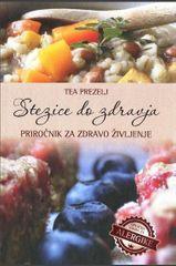 Tea Prezelj: Stezice do zdravja