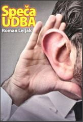 Roman Leljak: Speča UDBA