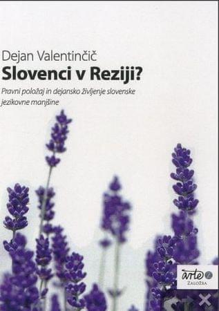 Dejan Valentinčič: Slovenci v Reziji
