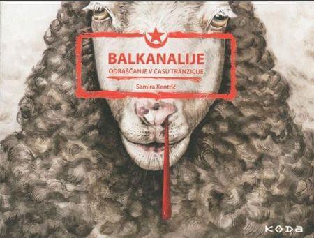 Samira Kentrić: Balkanalije
