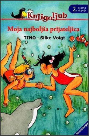 Tino, Silke Voigt: Moja najboljša prijateljica