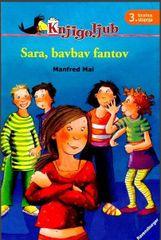Manfred Mai, Betina Gotzen-Beek: Sara, bavbav fantov