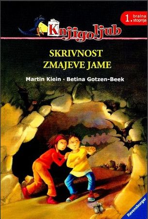 Martin Klein, Betina Gotzen- Beek: Skrivnost zmajeve jame