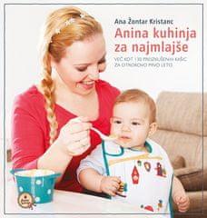 Ana Kristanc Žontar: Anina kuhinja za najmlajše