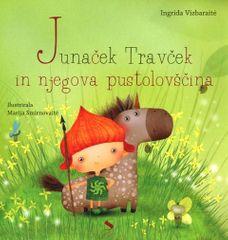 Ingrida Vizbaraite: Junaček Travček in njegova pustolovščina