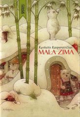 Kestutis Kasparavičius: Mala Zima