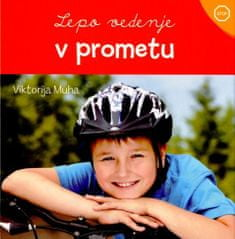 Viktorija Muha: Lepo vedenje v prometu