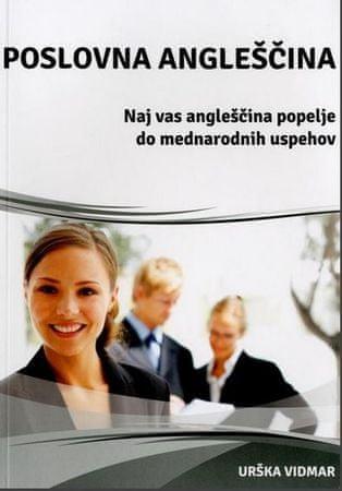 Urška Vidmar: Poslovna angleščina