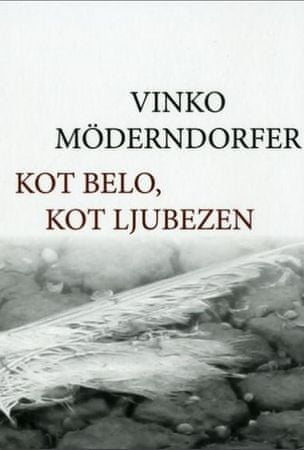 Vinko Möderndorfer: Kot belo, kot ljubezen