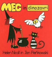 Helen Nicoll, Jan Pienkowski: Meg in dinozavri