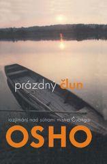 Osho: Prázdný člun - Rozjímání na sútrami mistra Čuanga