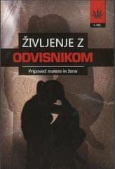 Ivana: Življenje z odvisnikom, 1.del