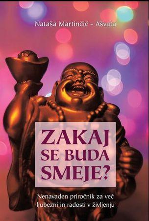 Nataša Martinčič: Zakaj se Buda smeje?