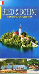 Morana Polovič: Bled in Bohinj - bisera Julijskih Alp, italijansko