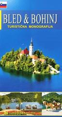 Morana Polovič: Bled in Bohinj - bisera Julijskih Alp, slovensko