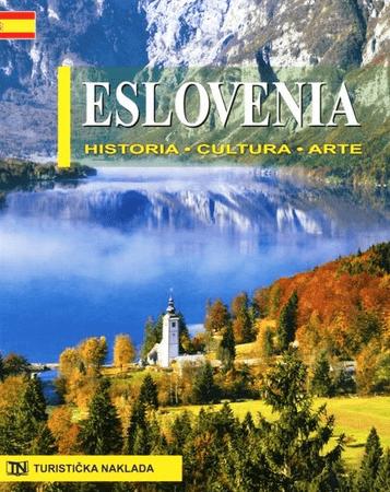 Morana Polovič: Slovenija - zgodovina, kultura, umetnost, špansko