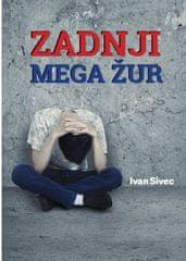Ivan Sivec: Zadnji mega žur