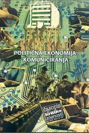 Več avtorjev: Politična ekonomija komuniciranja