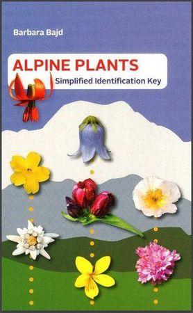 Barbara Bajd: Alpine plants: simplified identification key