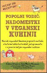 Claire Steen, Joni Marie Newman: Nadomestki v veganski kuhinji