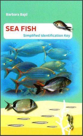 Barbara Bajd: Sea Fish: Simplified Identification Key