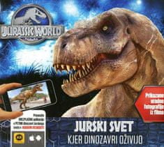 Caroline Rowlands: Jurski svet - Kjer dinozavri oživijo