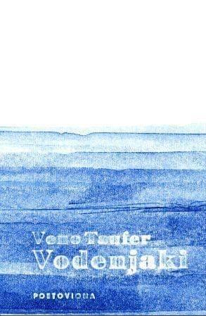 Veno Taufer: Vodenjaki
