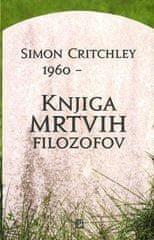 Simon Critchley: Knjiga mrtvih filozofov
