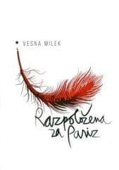 Vesna Milek: Razpoložena za Pariz