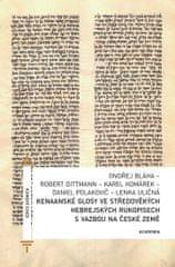 Dittmann Robert: Kenaanské glosy ve středověkých hebrejských rukopisech s vazbou na české země
